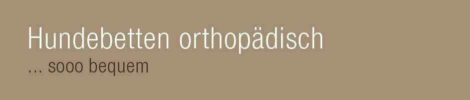 Liegeplätze-Orthopädische Hundebetten