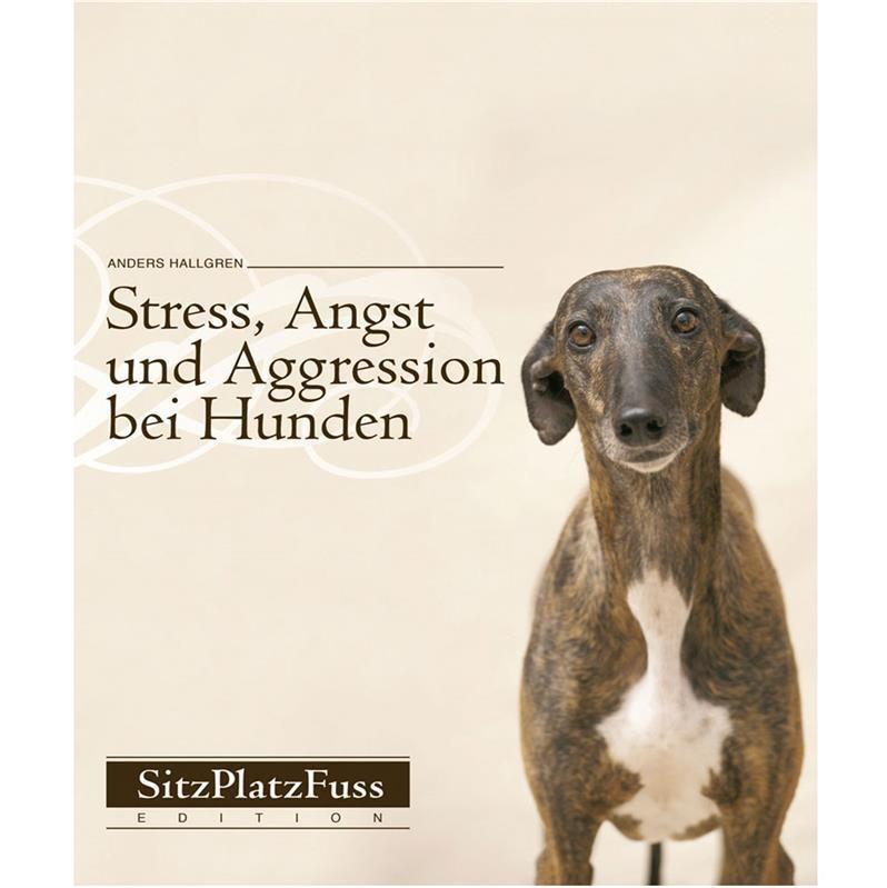 stress angst und aggression bei hunden vorbeugen und abbauen. Black Bedroom Furniture Sets. Home Design Ideas