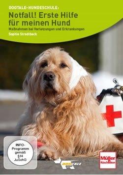 Notfall! Erste Hilfe für meinen Hund - Sophie Strodtbeck DVD